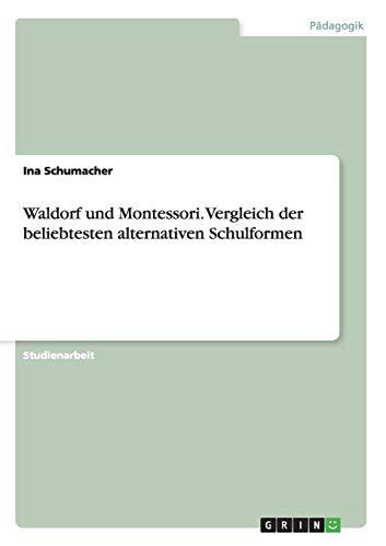 Waldorf und Montessori. Vergleich der beliebtesten alternativen Schulformen