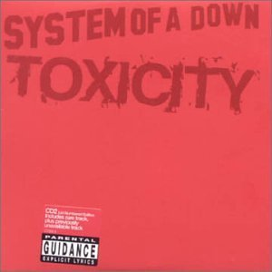 Toxicity [CD 2] By System of a Down (2002-03-11)