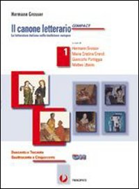 Il canone letterario compact. Con e-book. Con espansione online. LibroLIM. Per le Scuole superiori: 1