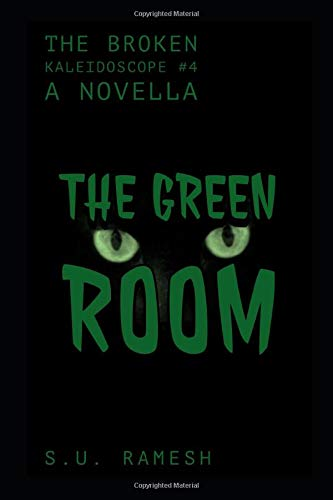 The Green Room: Glimpses into the darker side of humanity (The Broken Kaleidoscope, Band 4) (Hearts-taschenbuch Kaleidoscope)