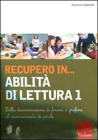 Recupero in... abilità di lettura. CD-ROM. Con libro: 1