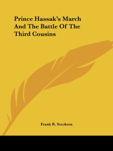 Prince Hassak's March and the Battle of the Third Cousins Cover Image