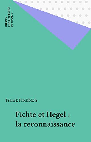 Fichte et Hegel : la reconnaissance