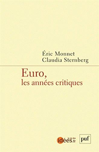 Euro, les années critiques