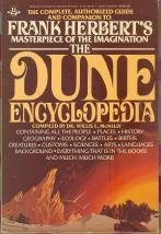 The Dune Encyclopedia: The Complete, Authorized Guide and Companion to Frank Herbert's Masterpiece of the Imagination by Frank Herbert (1984-06-01) par Frank Herbert
