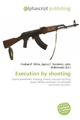 Execution by shooting