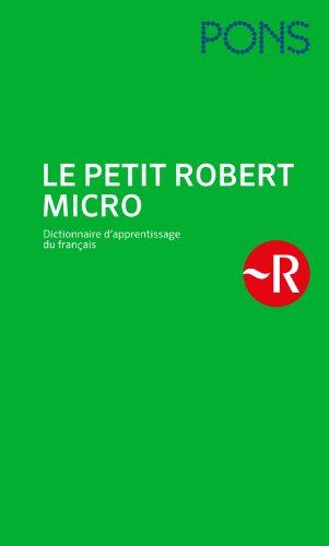 PONS Le Petit Robert Micro (HC): Dictionnaire d'apprentissage du français - das einsprachige Französischwörterbuch!