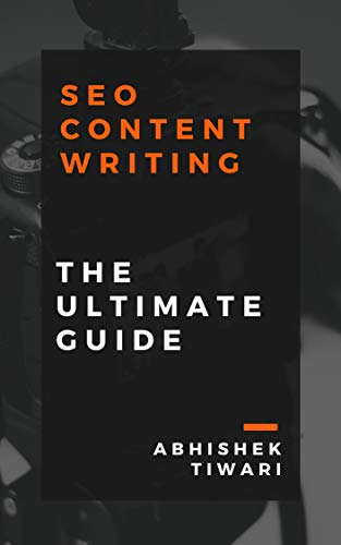 SEO Content Writing: The Ultimate Guide (Search Engine Optimization Book 2) (English Edition)