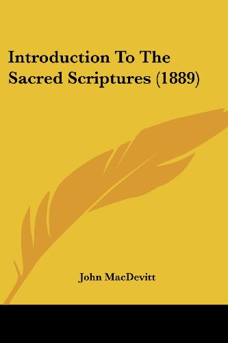 Introduction to the Sacred Scriptures (1889)