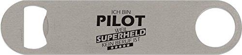 Edelstahl-Flaschenöffner groß, Ich bin Pilot weil Superheld kein Beruf ist -