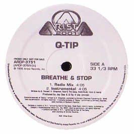 Q-Tip - Breathe And Stop - Arista (UK)