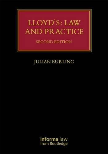 Lloyd's: Law and Practice (Lloyd's Insurance Law Library) por Julian Burling