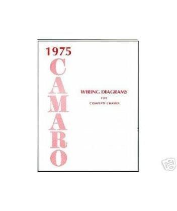 1975 CHEVROLET CAMARO Wiring Diagrams Schematics by 1975 CHEVROLET CAMARO Wiring Diagrams Schematics - 1975 Chevrolet Camaro