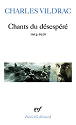 CHANTS DU DESESPERE: 1914-1920) (POESIE/GALLIMARD)