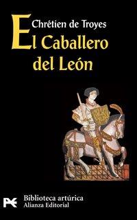 Descargar Libro El Caballero del León (El Libro De Bolsillo - Bibliotecas Temáticas - Biblioteca Artúrica) de Chrétien de Troyes