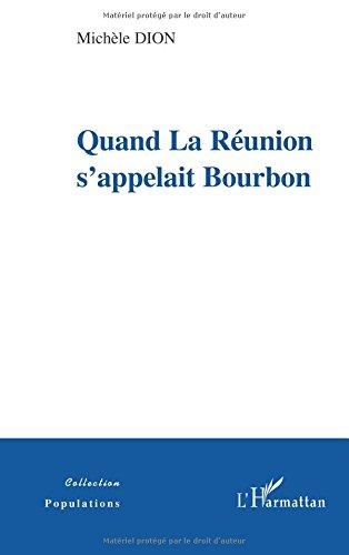 Quand la Runion s'appelait Bourbon