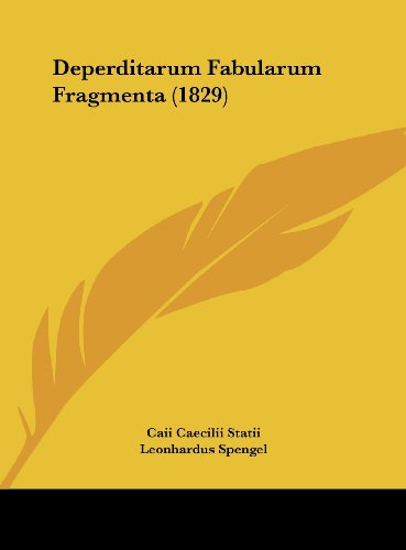 Deperditarum Fabularum Fragmenta (1829)