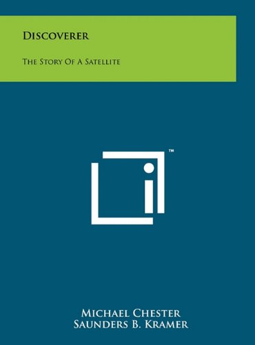 Discoverer: The Story of a Satellite
