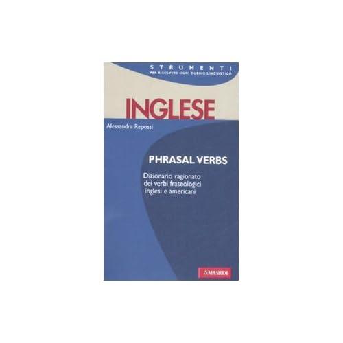Inglese. Phrasal Verbs
