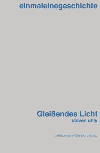 Buch: Gleißendes Licht von Steven Uhly