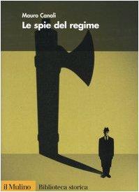 le-spie-del-regime-biblioteca-storica