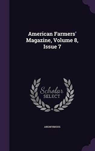 American Farmers' Magazine, Volume 8, Issue 7