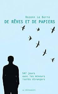 """Afficher """"De rêves et de papiers"""""""