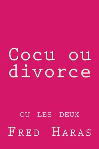 Cocu ou divorce: ou les deux