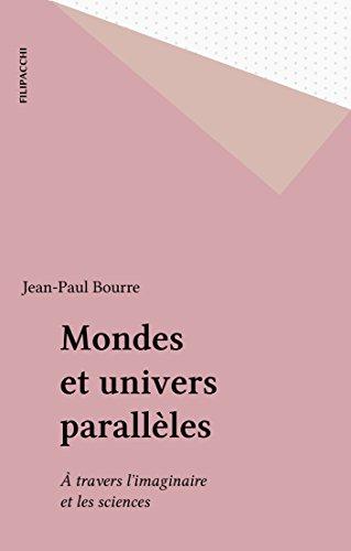 mondes-et-univers-parallles--travers-l-39-imaginaire-et-les-sciences