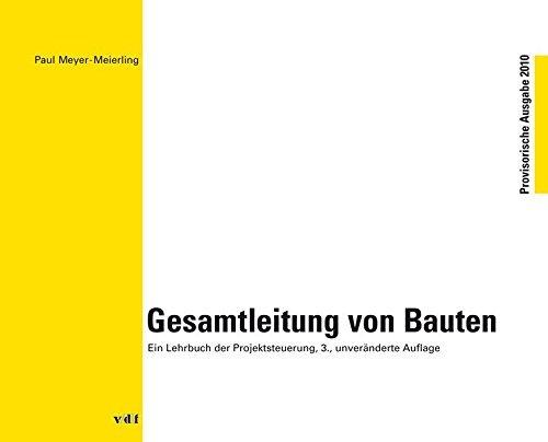 Gesamtleitung von Bauten by Paul Meyer-Meierling (2010-05-28)
