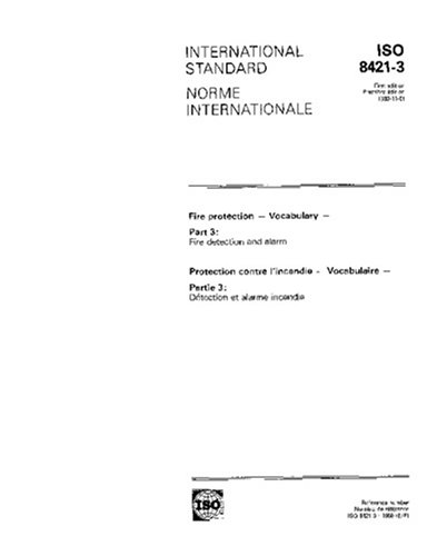 ISO 8421-3:1989, Fire protection - Vocabulary - Part 3: Fire detection and alarm