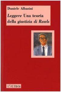 Leggere «Una teoria della giustizia» di Rawls