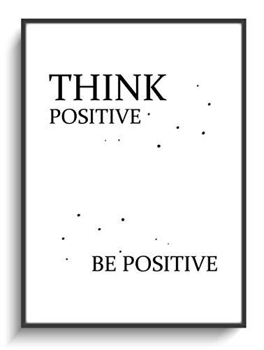 Wandgestaltung Design Modern DIN A4 Plakat Think Positive ohne Rahmen Minimalismus Spruch Schriftzug auf Papier Handmade Mitbringsel Geburtstag Einzug (Positive-wand-kunst)