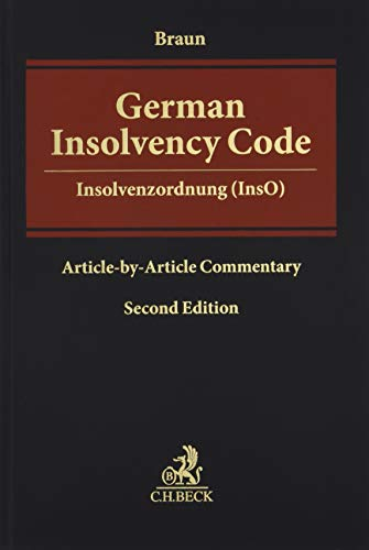 German Insolvency Code: Of 5 October 1994 (BGBl. I p. 2866) as of 23 June 2017 (BGBl. I p. 1693)