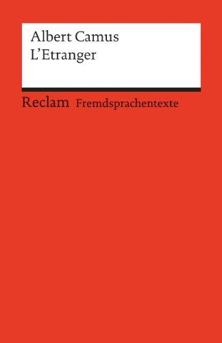 L'Etranger: Französischer Text mit deutschen Worterklärungen. B2 (GER) (Reclams Universal-Bibliothek)
