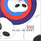 Plug in Baby Pt.1 by Muse