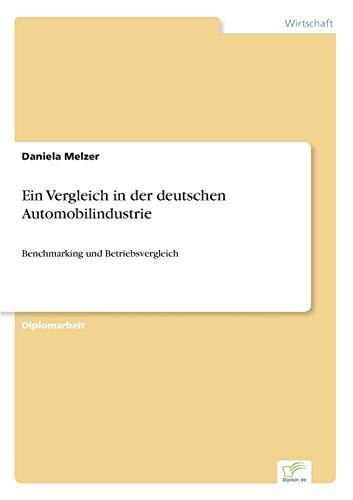 Ein Vergleich in der deutschen Automobilindustrie: Benchmarking und Betriebsvergleich