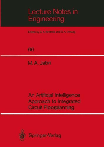 An Artificial Intelligence Approach to Integrated Circuit Floorplanning (Lecture Notes in Engineering)