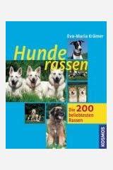 Hunderassen: Die 200 beliebtesten Rassen Taschenbuch