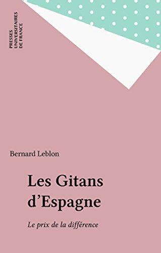 Les Gitans d'Espagne: Le prix de la différence (Les chemins de l'histoire)
