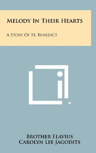 Melody in Their Hearts: A Story of St. Benedict
