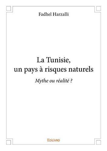 La Tunisie, un Pays a Risques Naturels
