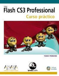Flash cs3 profesional - curso practico (Diseño Y Creatividad (am)) por Todd Perkins