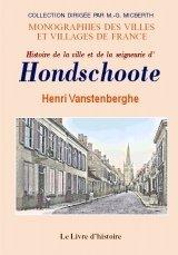 Hondschoote (Histoire de la Ville et de la Seigneurie d')