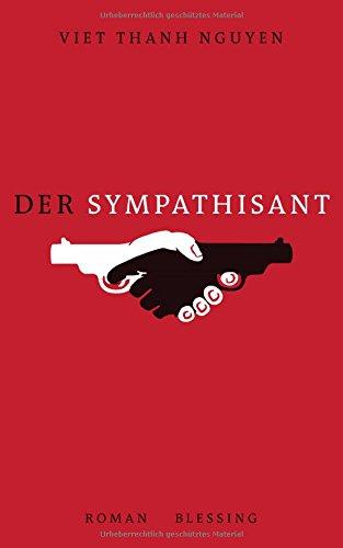 Buchseite und Rezensionen zu 'Der Sympathisant: Roman' von Viet Thanh Nguyen