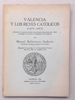 VALENCIA Y LOS REYES CATOLICOS. 1479-1493.