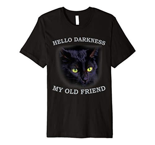 Cat Hello Darkness My Old Friend Black Cat Love T-Shirt (Halloween Candy My Love)