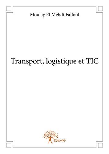 Transport, Logistique et Tic par Moulay El Mehdi Fall