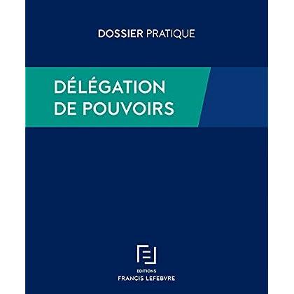 DELEGATION DE POUVOIRS