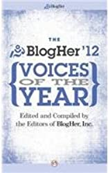 Blogher Voices of the Year: 2012